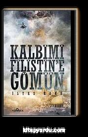 Kalbimi Filistine Gömün