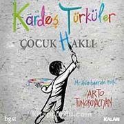 Kardeş Türküler Çocuk (H)aklı