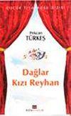 Dağlar Kızı Reyhan