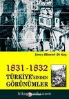 1831-1832 Türkiye'sinden Görünümler