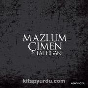 Lal Figan / Mazlum Çimen (CD)