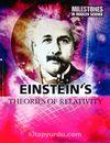 Einstein's Theories of Relativity (Milestones in Modern Science)