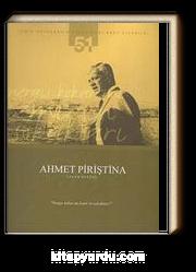 Ahmet Piriştina Yaşam Öyküsü