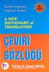 A New Dictionary of Translation / Çeviri Sözlüğü & Türkçe-İngilizce İngilizce-Türkçe