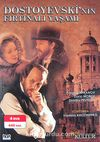 Dostoyevski'nin Fırtınalı Yaşamı