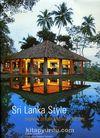 Sri Lanka Style & Tropical Design and Architecture