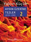 Aydın Üzerine Tezler-2 (1830-1980)