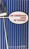 An Amerikan Cook in Turkey