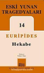Eski Yunan Tragedyaları 14 / Hekabe