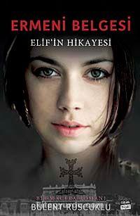 Ermeni Belgesi & Elif in Hikayesi