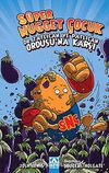 Süper Nugget Çocuk: Dr. Tatlıcan ve Patlıcan Ordusu'na Karşı