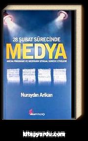 28 Şubat Sürecinde Medya & Arena Programı ve Medyanın Siyasal Sürece Etkileri