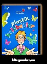 Plastik Kelebekler & Öz Denetim