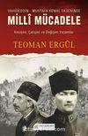 Vahdeddin-Mustafa Kemal Ekseninde Milli Mücadele & Kesişen, Çatışan ve Değişen Yaşamlar