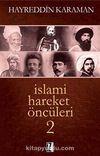 İslami Hareket Öncüleri -2