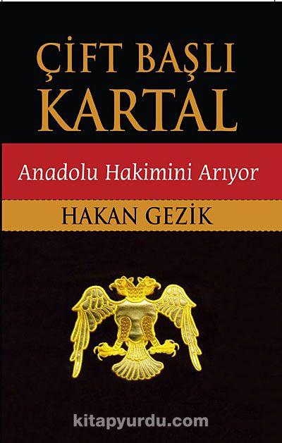 Çift Başlı Kartal & Anadolu Hakimini Arıyor
