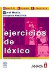Ejercicios de Lexico - Nivel Medio (İspanyolca Kelime Bilgisi - Orta Seviye)