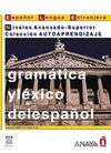 Gramatica y Lexico del espanol - Niveles Avanzado-Superior (İspanyolca Dilbilgisi ve Kelime - İleri  ve Üst Seviye)