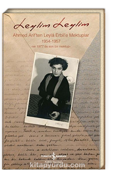 Leylim Leylim <br /> Ahmed Arif'ten Leyla Erbil'e Mektuplar