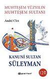Muhteşem Yüzyılın Muhteşem Sultanı Kanuni Sultan Süleyman (Cep Boy)
