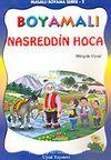 Boyamalı Nasreddin Hoca/Masallı Boyama Serisi/Büyük Boy