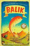 Balık/Tehlikeli Bir Dünyada Sevgi ve Umut Öyküsü