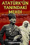 Atatürk'ün Yanındaki Mehdi