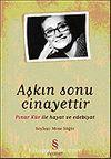 Aşkın Sonu Cinayettir/Pınar Kür İle Hayat ve Edebiyat