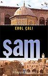 Şam / Medeniyetlerin Başkenti Şam, Humus, Hama, Halep ve Busra