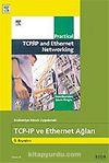 TCP-IP ve Eternet Ağları / Endüstriye Dönük Uygulamalı
