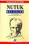 Nutuk / Belgeler