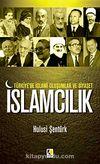 Türkiye'de İslami Oluşumlar ve Siyaset & İslamcılık