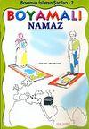 Boyamalı Namaz / İslamın Şartları 2