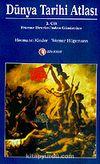 Dünya Tarihi Atlası 2. Cilt