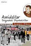 Amidalılar / Sürgündeki Diyarbekirliler