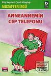 Anneannemin Cep Telefonu