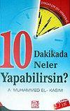 10 Dakikada Neler Yapabilirsin?