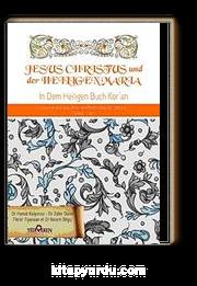 Jesus Cihristus und der Heiligen Maria & Kuranda Hz.İsa ve Hz Meryem (Almanca)