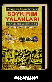Soykırım Yalanları / Diaspora Ermenileri'nin