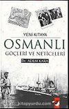 Osmanlı Göçleri ve Neticeleri / Yeni Kıtaya