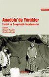 Anadolu'da Yörükler / Tarihi ve Sosyolojik İncelemeler