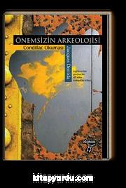 Önemsizin Arkeolojisi / Condillac Okuması