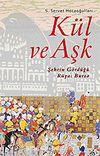 Kül ve Aşk / Şehrin Gördüğü Rüya: Bursa