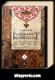 İslami Hayat / Ayet ve Hadislerle (4 Cilt)