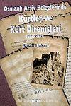 Kürtler ve Kürt Direnişleri 1817-1867 / Osmanlı Arşiv Belgelerinde