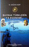 Bayrak Türklerin Ya Ekonomisi