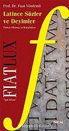 Fiat Lux Latince Sözler ve Deyimler
