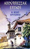 Abdürrezzak Efendi / Kültür Dizisi 2