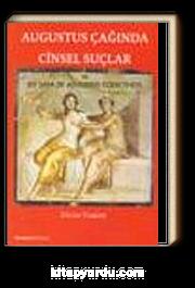 Augustus Çağında Cinsel Suçlar ve Lex Iulia De Adulteriis Coercendis