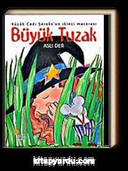 Büyük Tuzak / Küçük Cadı Şeroks 2